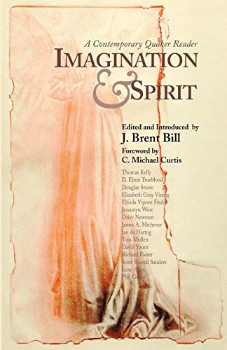 Imagination & Spirit: A Contemporary Quaker Reader 9780944350614
