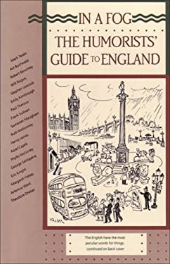 In a Fog: The Humorists' Guide to England 9780945774037