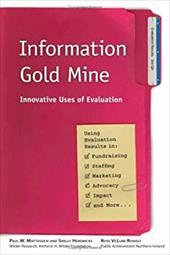 Information Gold Mine: Innovative Uses of Evaluation