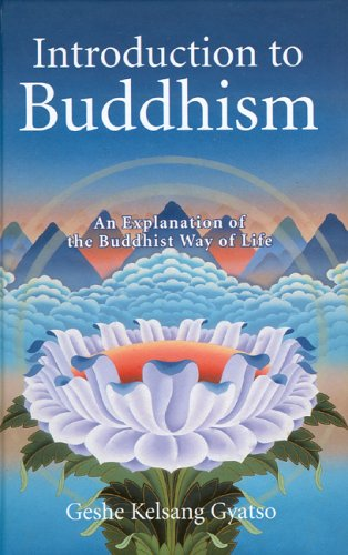 Introduction to Buddhism: An Explanation of the Buddhist Way of Life 9780948006715
