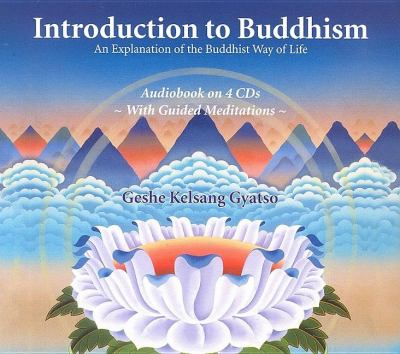 Introduction to Buddhism: An Explanation of the Buddhist Way of Life 9780948006951