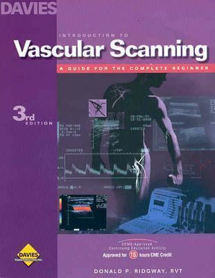 Introduction to Vascular Scanning: A Guide for the Complete Beginner 9780941022705