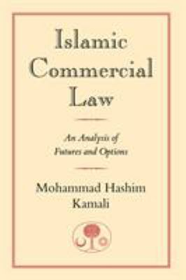 Islamic Commercial Law: An Analysis of Futures and Options 9780946621798