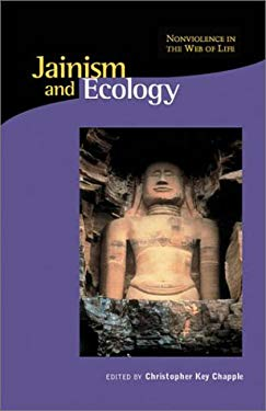 Jainism and Ecology: Nonviolence in the Web of Life 9780945454335