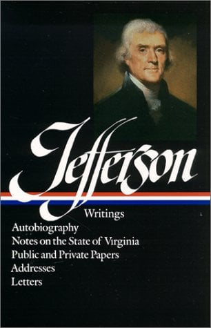 Jefferson: Writings 9780940450165