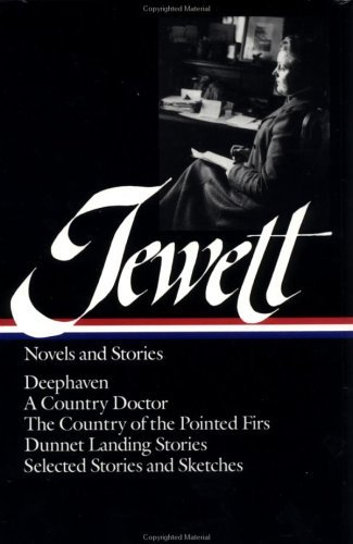 Jewett: Novels and Stories 9780940450745