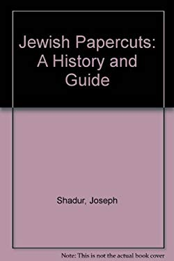 Jewish Papercuts: A History and Guide 9780943376547