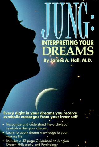 Jung: Interpreting Your Dreams [With Guidebook to Jungian Dream Philosophy & Psychology]