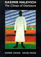 Kazimir Malevich: The Climax of Disclosure 4248852