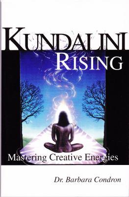 Kundalin Rising: Mastering Creative Energies 9780944386132