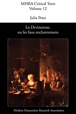 La Devineresse Ou Les Faux Enchantemens. by Jean Donneau de VIS and Thomas Corneille. 9780947623746