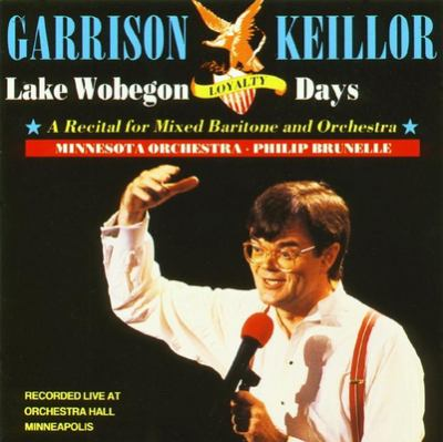 Lake Wobegon Loyalty: A Recital for Mixed Baritone and Orchestra 9780942110340