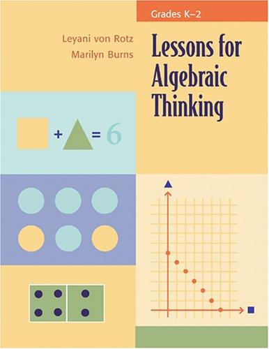 Lessons for Algebraic Thinking, Grade K-2 9780941355476