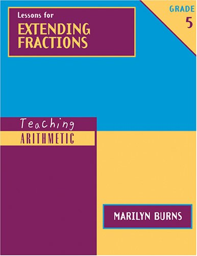 Lessons for Extending Fractions, Grade 5 [With Workbook] 9780941355438