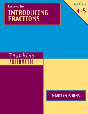 Lessons for Introducing Fractions 9780941355339