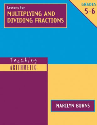 Lessons for Multiplying and Dividing Fractions, Grades 5-6 [With Workbook] 9780941355643