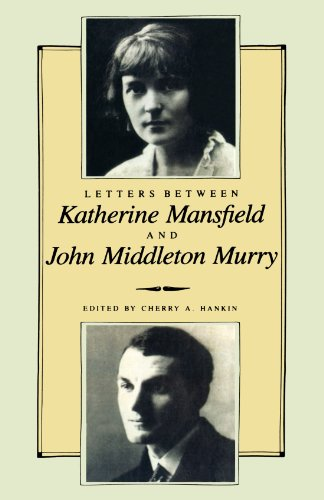 Letters Between Katherine Mansfield and John Middleton Murray 9780941533768