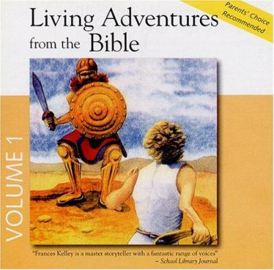 Living Adventures from the Bible, Volume 1 9780944168080