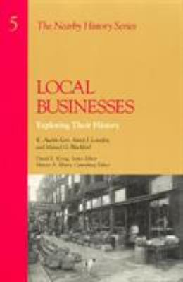 Local Businesses: Exploring Their History 9780942063097