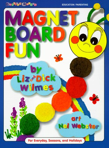 Magnet Board Fun: For Everyday and Holidays 9780943452289