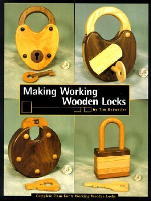 Making Working Wooden Locks 9780941936606