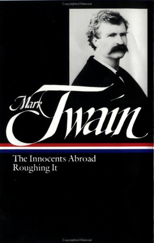 Twain: Innocents Abroad and Roughing It 9780940450257