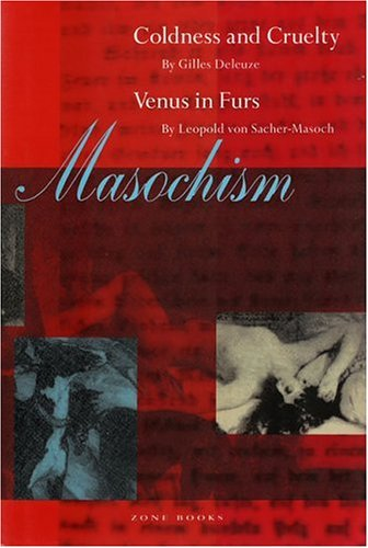 Masochism: Coldness and Cruelty & Venus in Furs 9780942299557