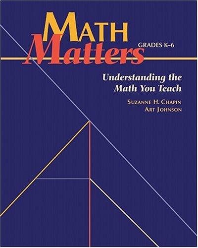 Math Matters: Understanding the Math You Teach, Grades K-6 9780941355261