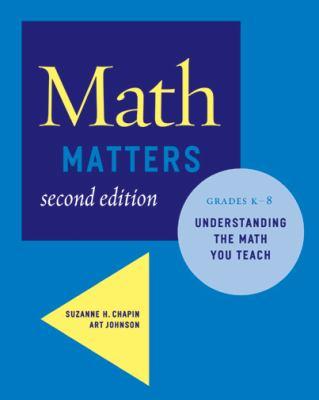 Math Matters: Understanding the Math You Teach, Grades K-8 9780941355711