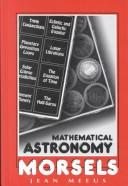 Mathematical Astronomy Morsels