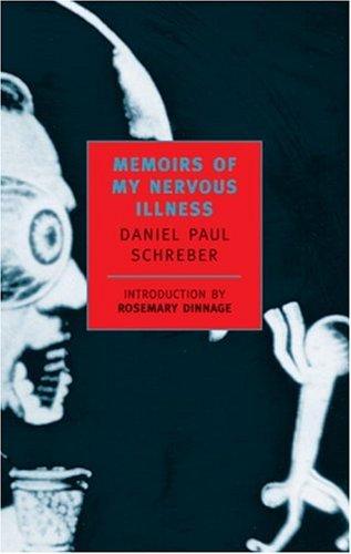 Memoirs of My Nervous Illness 9780940322202