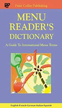 Menu Reader's Dictionary: A Guide to International Menu Terms 9780948549861