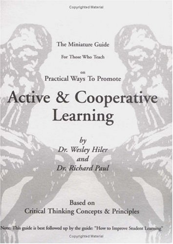 Miniature Guide for Those Who Teach Practical Ways to Promote Active & Cooperative Learning
