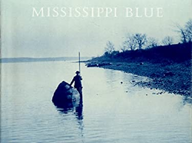 Mississippi Blue: The Photographs of Henry P. Boose 9780944092989