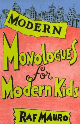 Modern Monologues for Modern Kids 9780940669291