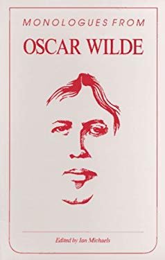 Monologues from Oscar Wilde 9780940669048