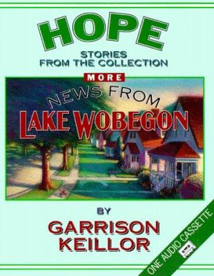 More News from Lake Wobegon: Hope 9780942110760