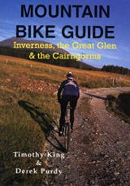 Mountain Bike Guide: Inverness, the Great Glen and the Cairngorms 9780948153730