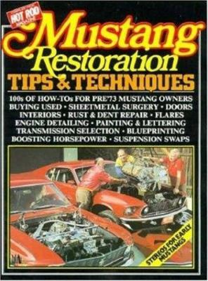 Mustang Restoration Tips & Techniques 9780948207976