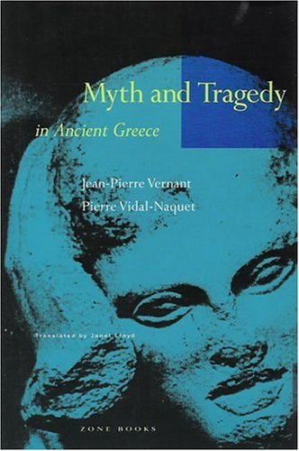 Myth and Tragedy in Ancient Greece 9780942299199