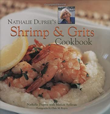Nathalie Dupree's Shrimp and Grits Cookbook 9780941711838