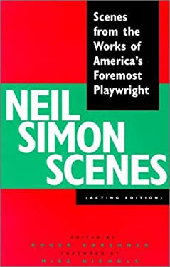 Neil Simon Scenes: Scenes from the Works of America's Foremost Playwright 9780940669482