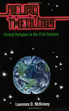 Neurotheology: Virtual Religion in the Twenty-First Century