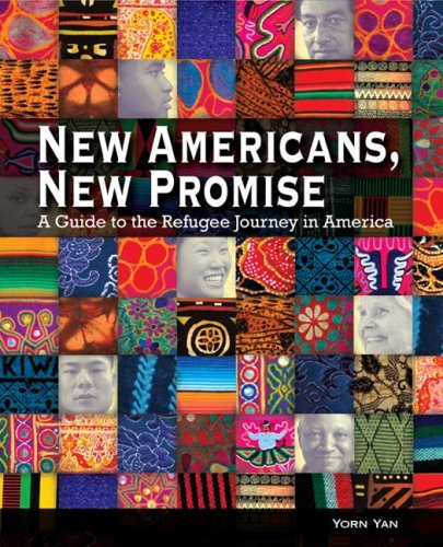 New Americans, New Promise: A Guide to the Refugee Journey in America 9780940069503