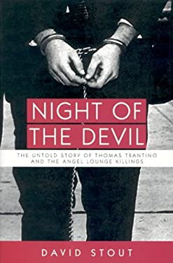 Night of the Devil: The Untold Story of Thomas Trantino and the Angel Lounge Killings 9780940159709