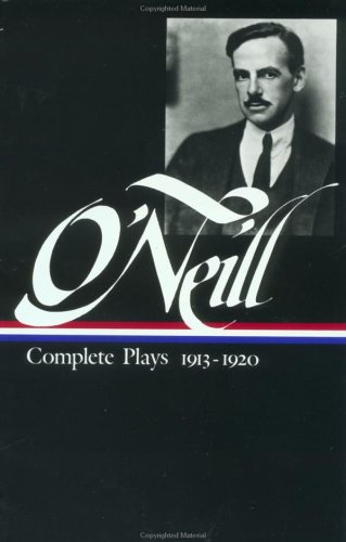 O'Neill Plays Vol. I: Volume 1: 1913-1920 9780940450486