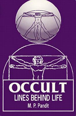 Occult Lines Behind Life 9780941524353