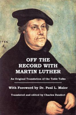 Off the Record with Martin Luther 9780945732068