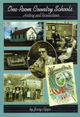 One-Room Country Schools: History and Recollections 9780942495539