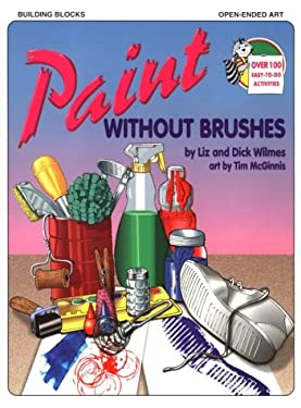 Paint Without Brushes 9780943452159